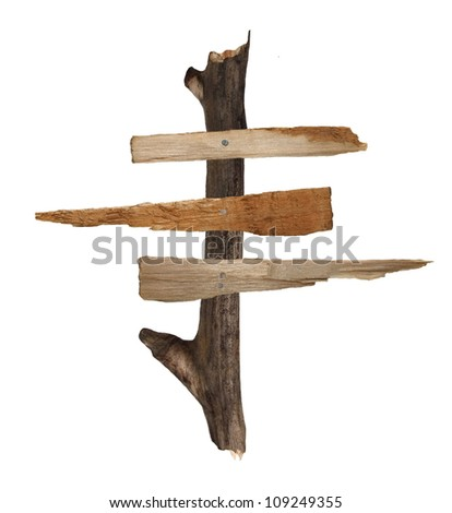 Old wooden signpost isolated on white background - stock photo