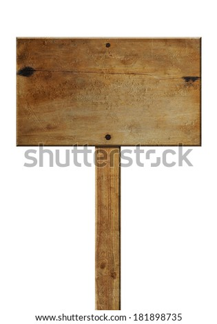 old wooden signpost with scratches isolated on white background - stock photo