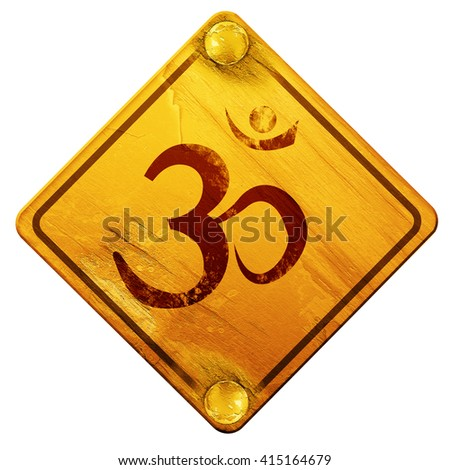 Om sign icon, 3D rendering, isolated grunge yellow road sign - stock photo