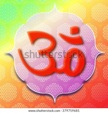 om symbol on background with flower of live symbol - stock photo