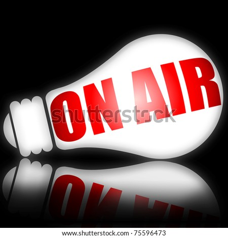 On air warning on bright electric lamp illustration against black background - stock photo