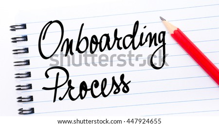 Onboarding Process written on notebook page with red pencil on the right