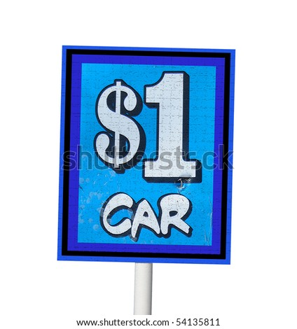 one dollar car sign isolated on white