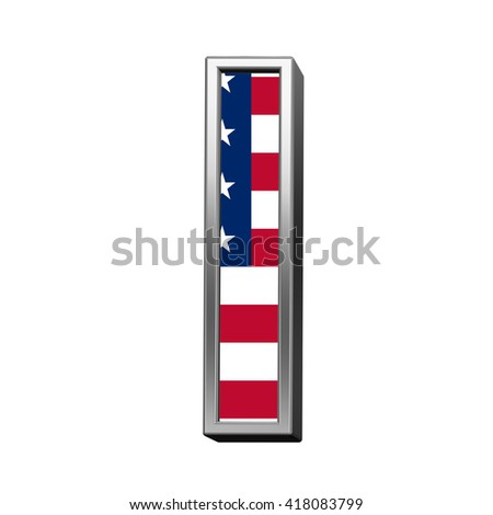 One letter from american flag alphabet set isolated over white. 3D illustration.