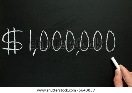 One million dollars, written on a blackboard.