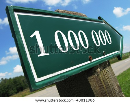 ONE MILLION road sign