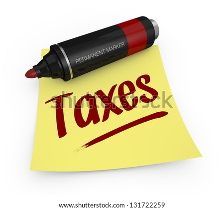one permanent marker with a yellow sticky note and text: taxes (3d render) - stock photo