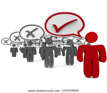 One person speaks the truth or the correct answer and is chosen as the best in the group vs many others who are incorrect and have an x in their speech bubbles - stock photo