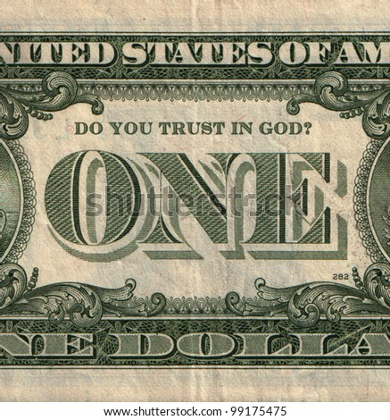 One U.S. dollar banknote with question Do You trust in God? - stock photo