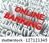 Online Banking Concept. The Word of Red Color Located over Text of White Color. - stock photo