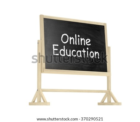 Online education concept. Blackboard, chalkboard isolated on white