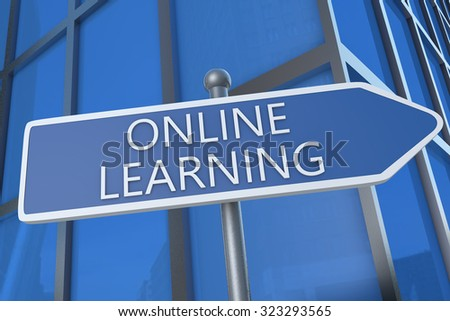 Online Learning - illustration with street sign in front of office building. - stock photo