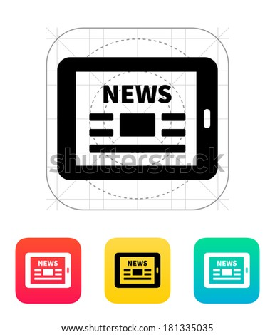 Online news. Tablet PC newspaper icon. - stock photo