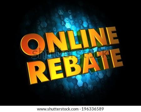 Online Rebate  - Gold 3D Words on Dark Digital Background. - stock photo