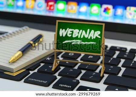 Online web seminar, e-learning, education and self-development concept, blackboard with word webinar and notebook with pen on laptop keyboard - stock photo