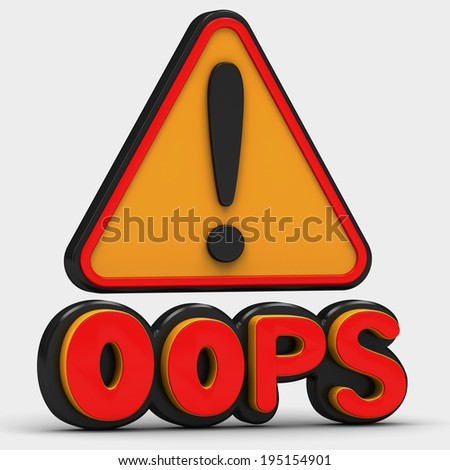 oops exclamation mark on white background - stock photo