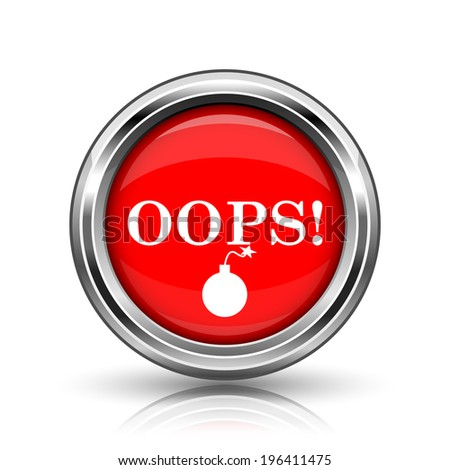 Oops icon. Shiny glossy internet button on white background.  - stock photo