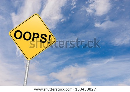oops. Oh No! - stock photo