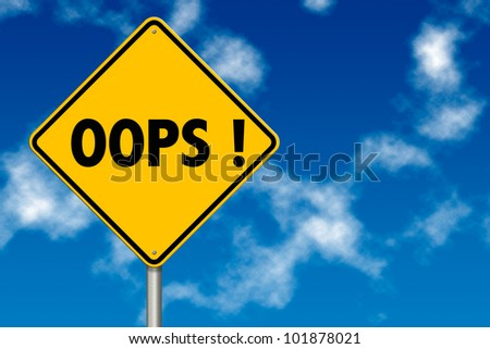 Oops sign showing business concept on a sky background - stock photo