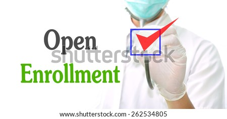 Open Enrollment  - stock photo