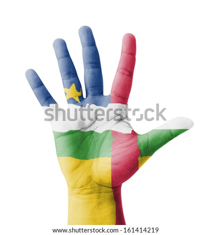 Open hand raised, multi purpose concept, Central African Republic flag painted - isolated on white background