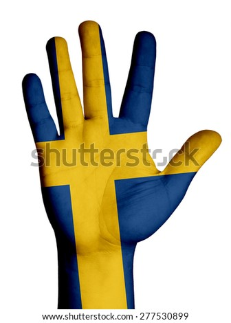 Open hand raised, multi purpose concept, Sweden flag painted - isolated on white background - stock photo