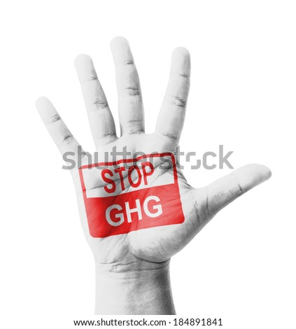 Open hand raised, Stop GHG (Greenhouse Gas) sign painted, multi purpose concept - isolated on white background - stock photo