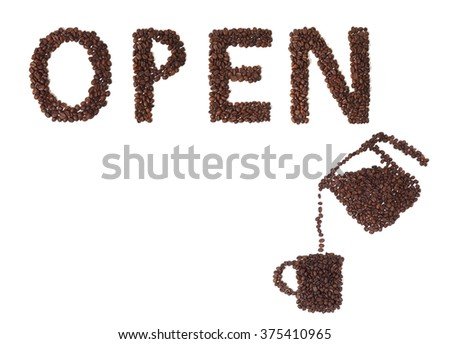 Open Sign Made of Coffee Beans