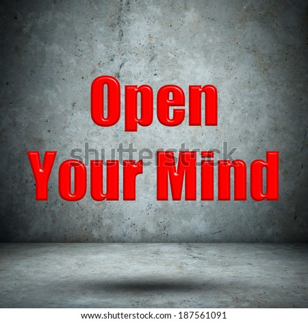 Open Your Mind concrete wall - stock photo