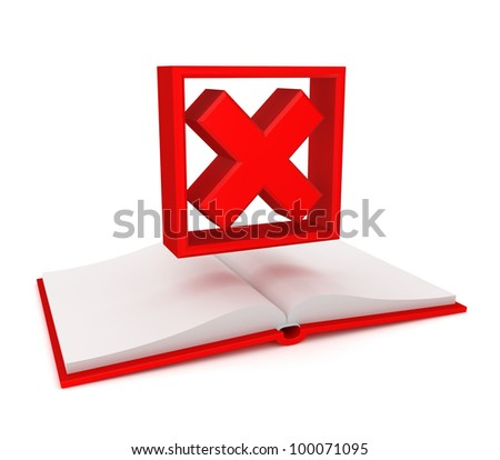Opened book and red cross mark. Isolated on white background. 3d rendered. - stock photo