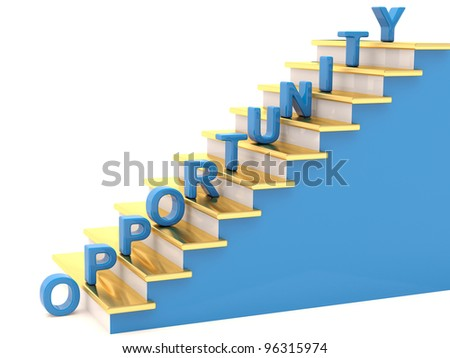 Opportunity concept. 3D Stairs - stock photo