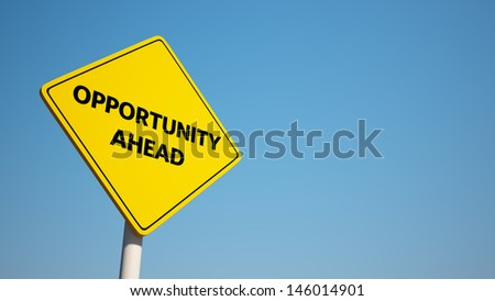 Opportunity Sign with Clipping Path