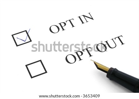 opt in and out options with a pen on white paper background - stock photo