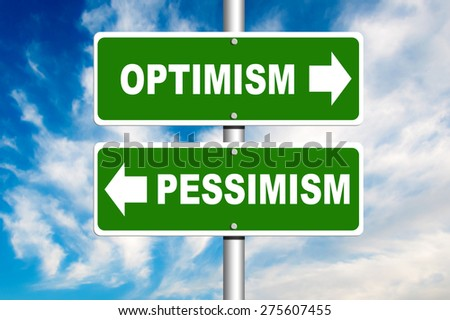 Optimism and Pessimism Road Sign. Crossroads with a blue sky in background - stock photo