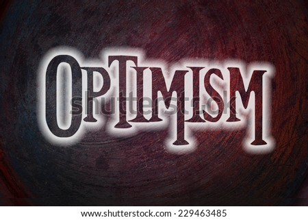 Optimism Concept text on background