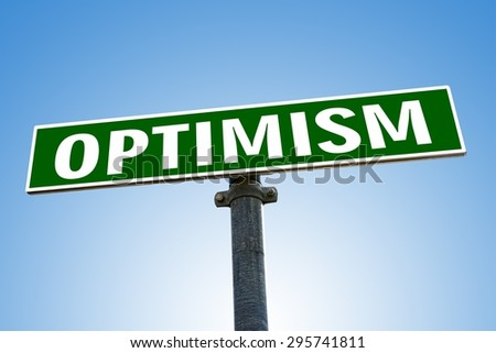 OPTIMISM word on green road sign