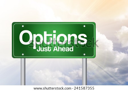 Options Green Road Sign, business concept  - stock photo