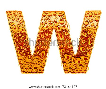 Orange gold alphabet symbol - letter W. Water splashes and drops on glossy metal. Isolated on white - stock photo