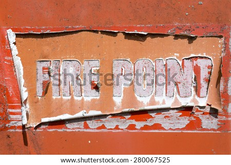 Orange Old Fire Point Sign
