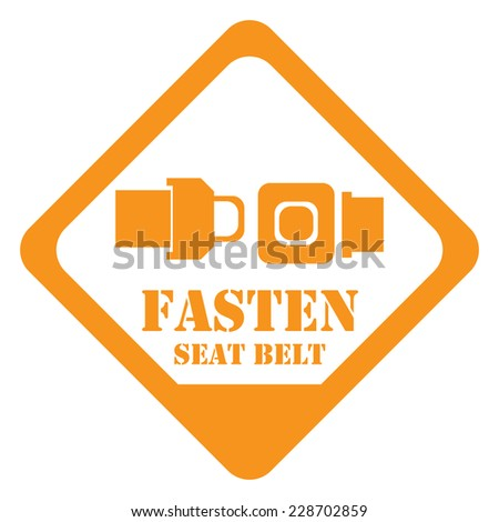 Orange Rhombus Fasten Seat Belt Sign, Icon, Label or Sticker Isolated on White Background  - stock photo