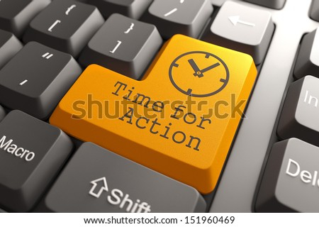 Orange Time For Action Button on Computer Keyboard. Business Concept. - stock photo