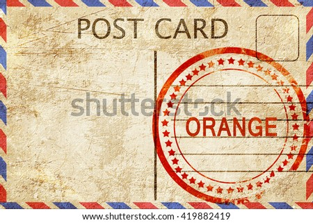 orange, vintage postcard with a rough rubber stamp