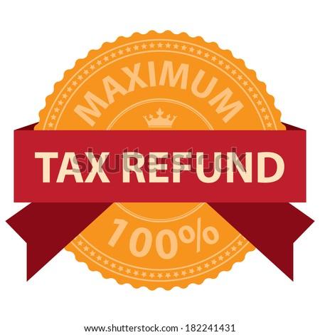 Orange Vintage Style Maximum Tax Refund 100 Percent Icon, Badge, Label, Stamp or Sticker Isolated on White Background  - stock photo