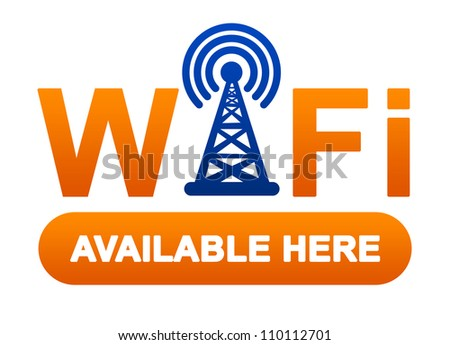 Orange Wifi Available Here Sign Isolated on White Background - stock photo