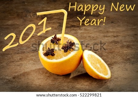 Orange with anise and a straw, Happy New 2017 Year!