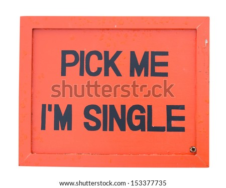 Orange wooden sign for Single man or woman isolated on white with clipping path