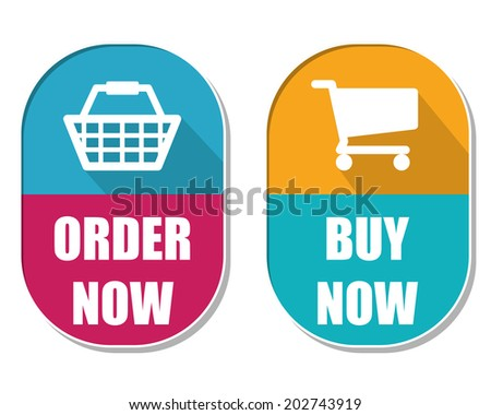 order now and buy now with shopping basket and cart symbols, two elliptic flat design labels with icons, business commerce concept - stock photo