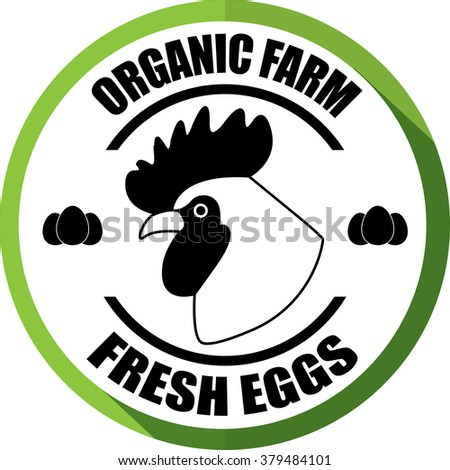 Organic farm,Fresh eggs green, Button, label and sign.