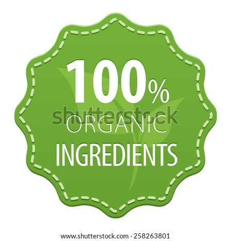 Organic Ingredients 100 percent green label with a seam icon isolated on white background. Healthy foods. illustration - stock photo