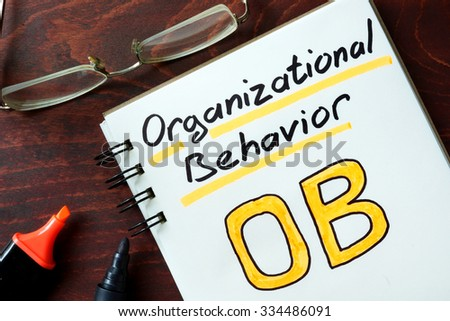 organizational behavior concept Concepts such as leadership, decision making, team building, motivation, and job satisfaction are all facets of organizational behavior and responsibilities of management organizational behavior also deals heavily in culture.